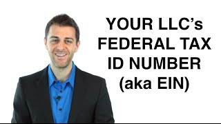 Federal Tax ID Number (EIN): Form an LLC (9/11)