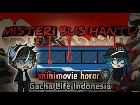 ????~MISTERI BUS HANTU~???? | •`minimovie horor`• Gacha Life Indonesia