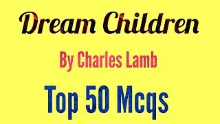 Dream Children: A Reverie Practice Set for MP TET GRADE 1/TGT/PGT and Other Exams