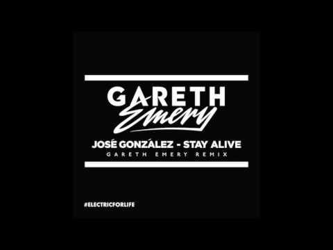 Jose Gonzalez   Stay Alive Gareth Emery Remix