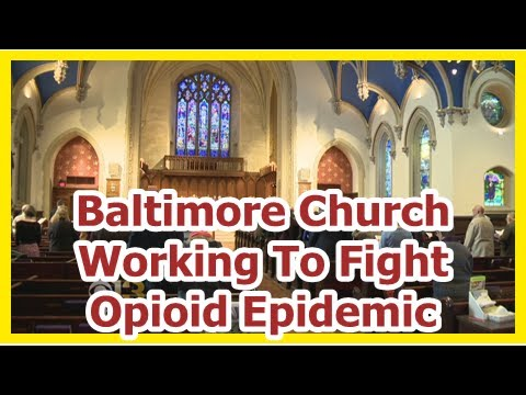 [News] Baltimore Church Working To Fight Opioid Epidemic