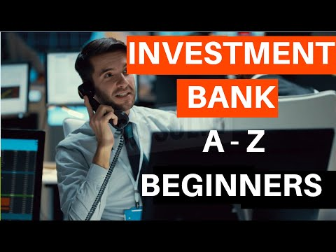 What is Investment Banking | Departments to Job Roles and Responsibilities