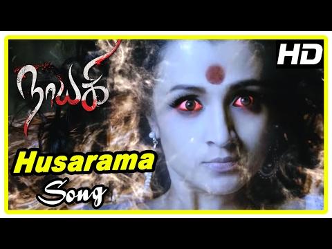 Nayaki Tamil Movie Scenes | Husarama song...