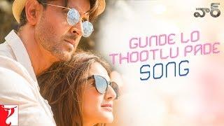 Telugu: Gunde Lo Thootlu Pade Song - War | Hrithik, Vaani | Vishal & Shekhar ft, Rahul V, Anusha M