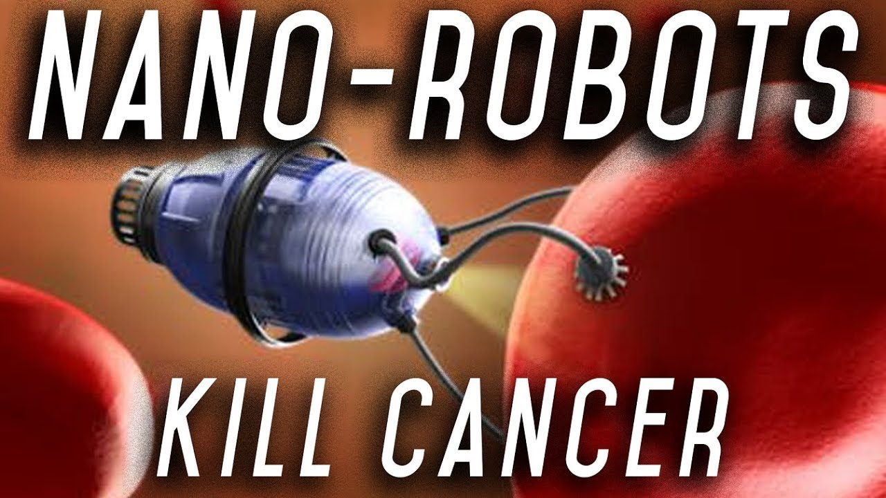 Cancer Killing Nanobots