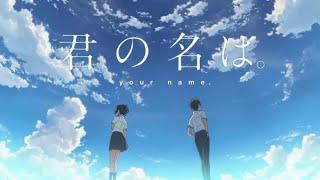 Kimi No Na Wa (Your Name) Download 1080p