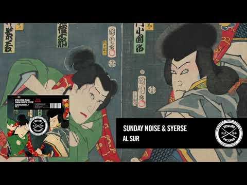 Sunday Noise & Syerse - Al Sur [Sosumi Records]