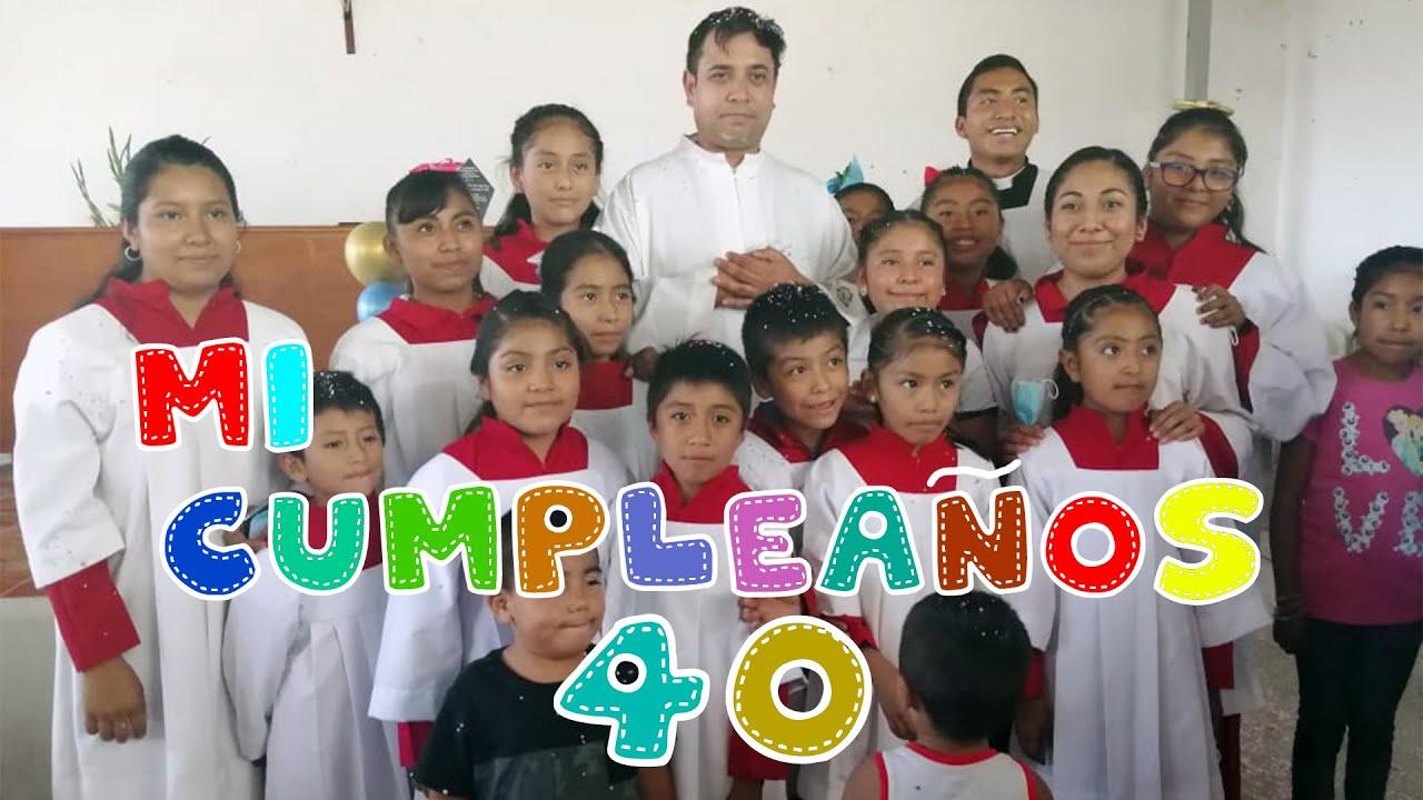 Download Mi cumpleaños 40 - Padre Arturo Cornejo