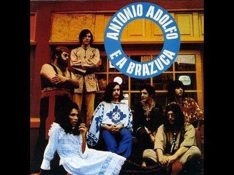 Antonio Adolfo e a Brazuca- LP 1971-Album Completo/Full Album