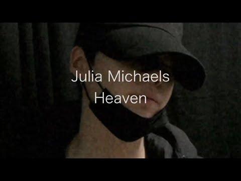 Julia Michaels - Heaven ( slowed down )