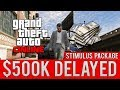 GTA ONLINE $500,000 CASH HANDOUT DELAYED UNTIL BUGS FIXED (GTA NEWS)