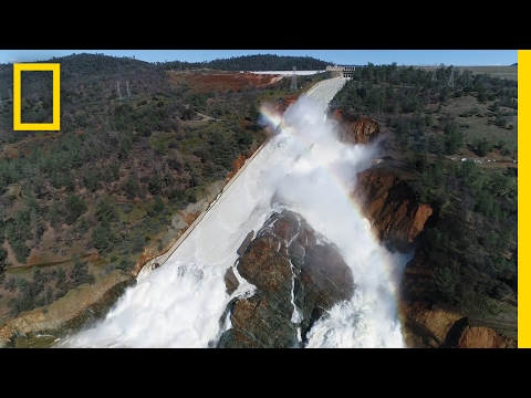 California Dam Crisis: Racing to Avoid Environmental Disaster | National Geographic