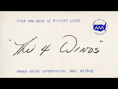 """Amway Co-founder Rich DeVos: """"The Four Winds"""""""