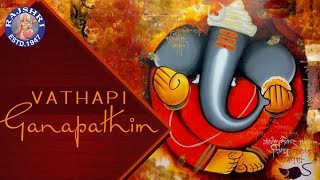 Vathapi Ganapathim Bhaje With Lyrics | Popular Devotional Ganpati Song