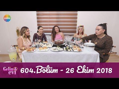 Gelin Evi 604. Bölüm | 26 Ekim 2018