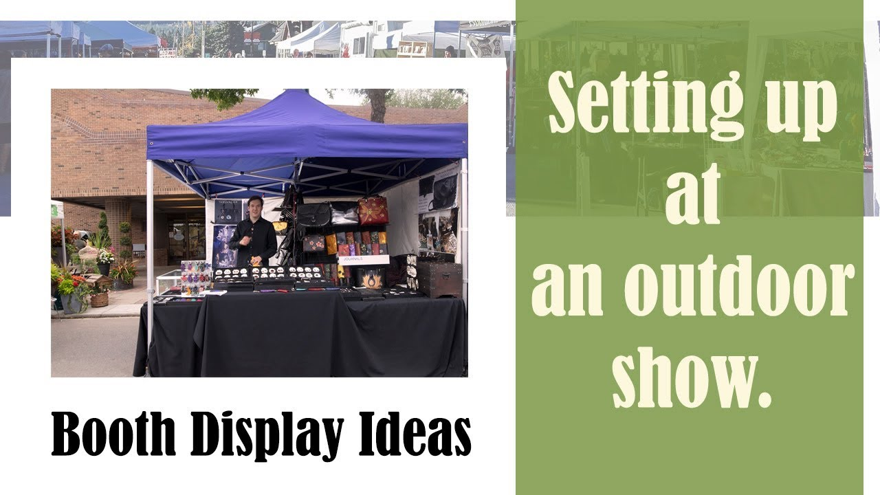 Booth Display Ideas And Setting Up At An Outdoor Show St Albert Farmers Market Craft Art S