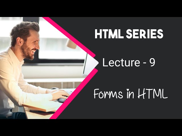 Learn HTML in Urdu / Hindi by AK - Forms in HTML - Lecture 9