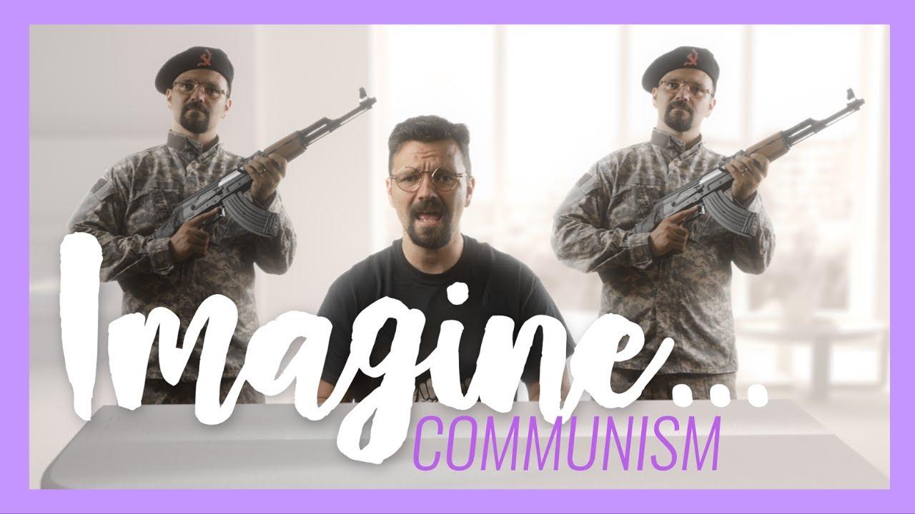 Imagine… Communism (John Lennon Parody)