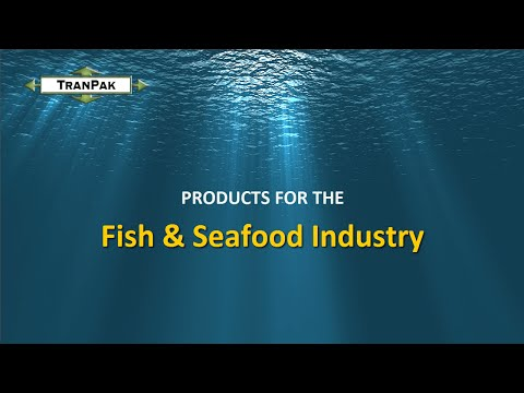 Fish & Seafood Industry Products by TranPak