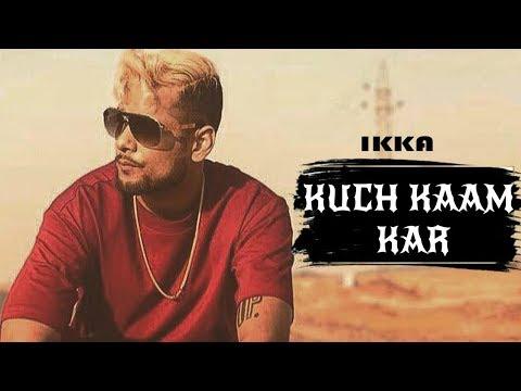 Kuch Kaam Kar Mp3 song download