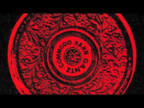 Commodo Gantz Kahn - Unmistakable - 28.08.15