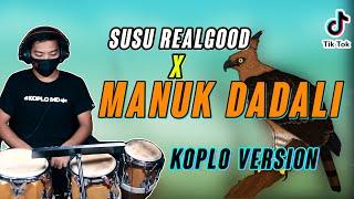Download lagu VIRAL TIKTOK TERBARU !! MANUK DADALI KOPLO VERSION COVER ( SUSU REALGOOD )