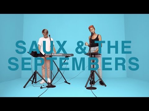 SAUX & THE SEPTEMBERS - WORK | A COLORS SHOW