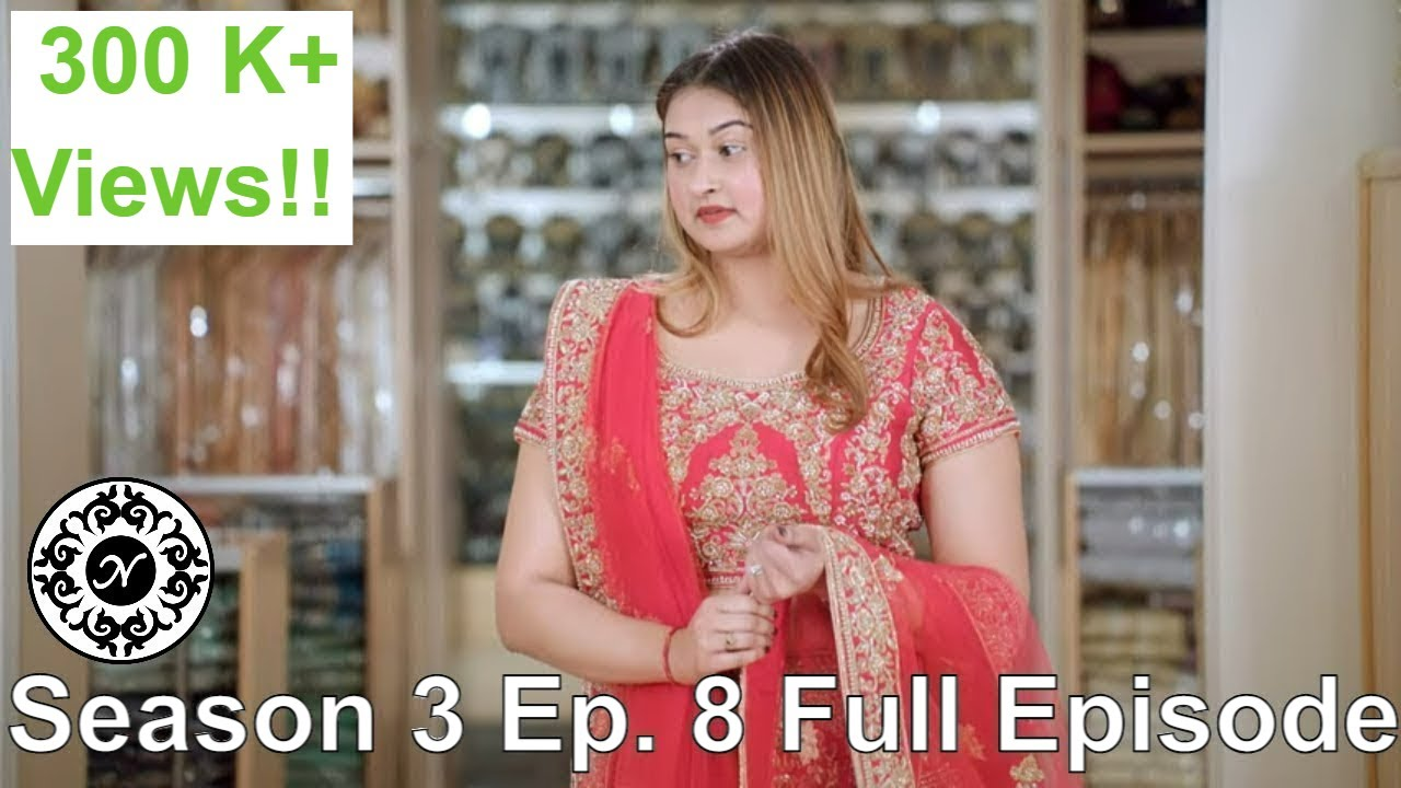 She knows what she wants! Nazranaa Diaries Season 3 Ep. 8 Full Episode