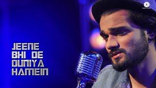 Jeene Bhi De Duniya Hamein | Yasser Desai - Harish Sagne | Running Reindeer Music