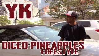 YK-WildEnd- Diced Pineapples Freestyle #WILDEND