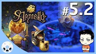 พลาดแล้วพลาดอีก - Armello #5.2