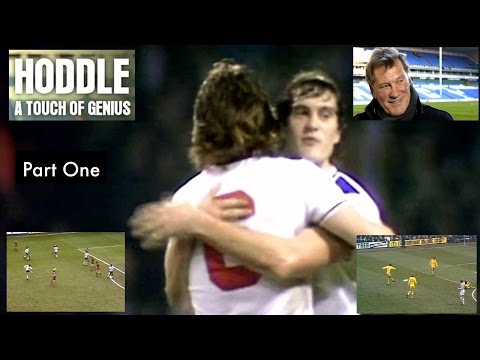 GLEN HODDLE - A TOUCH OF GENIUS - GLEN HODDLE - TOTTENHAM HOTSPURS- CHELSEA- ENGLAND -PART ONE
