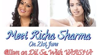 Download Hindi Video Songs - Richa Sharma on Dil Se...With VARSHA