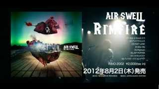 AIR SWELL 『RIMFIRE』Official Trailer