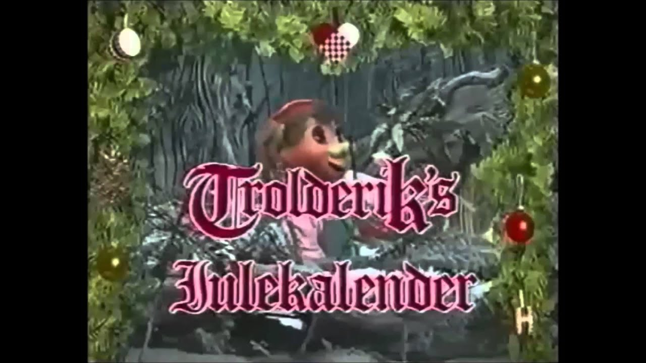 Trolderiks Julekalender Musik Youtube