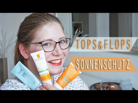 Tops & Flops // Sonnenschutz