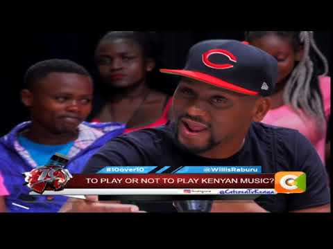 10OVER10 | To Play Or Not To Play Kenyan Music [PART 4]
