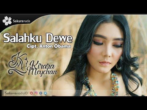 Kirara Meychan - Salahku Dewe [OFFICIAL M/V]