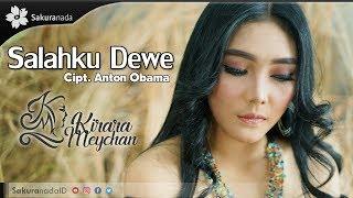 Download Lagu Kirara Meychan - Salahku Dewe [OFFICIAL M/V]