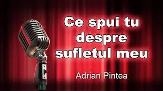 Ce spui tu despre sufletul meu, Adrian Pintea