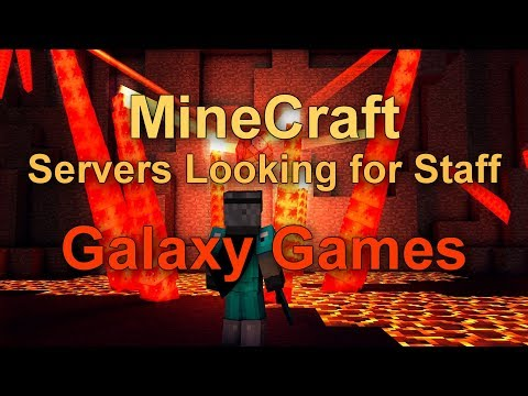 MineCraft Servers Looking for Staff!!! Galaxy Games