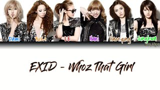 EXID (이엑스아이디) – Whoz That Girl Lyrics (Han|Rom|Eng|COLOR COD…