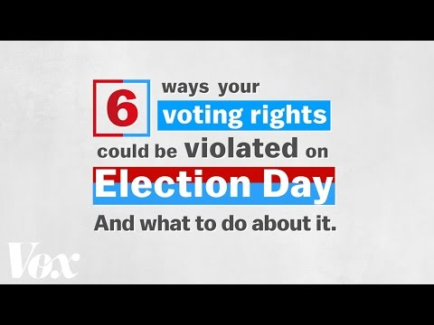 6 ways your voting rights could be violated on Election Day