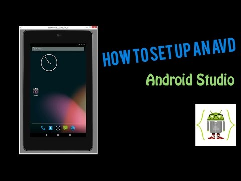 How to set up an AVD using Android Studio