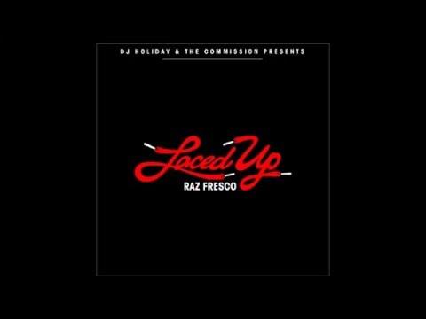 Raz Fresco ~ Life we livin' [Laced Up] (Original Song)