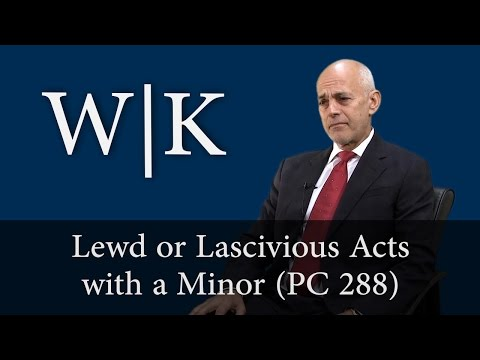 Lewd or Lascivious Acts with a Minor (PC 288)