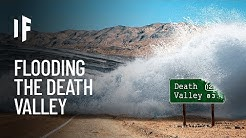 What If We Flooded the Death Valley?