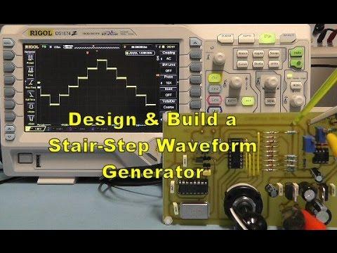 Scullcom Hobby Electronics #41 - Design & Build a Stair-Step Generator