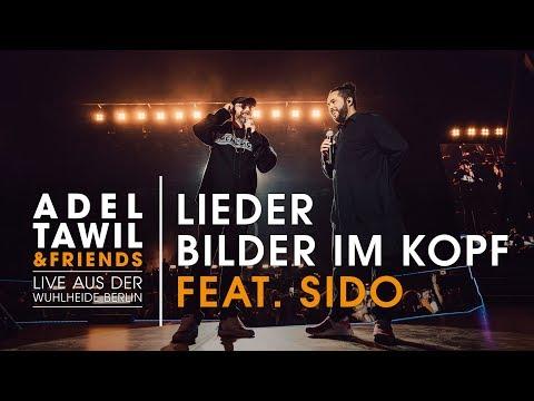 Adel Tawil feat. Sido 'Lieder/Bilder im Kopf' (Live aus der Wuhlheide Berlin)