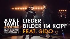 """Adel Tawil feat. Sido """"Lieder/Bilder im Kopf"""" (Live aus der Wuhlheide Berlin)"""